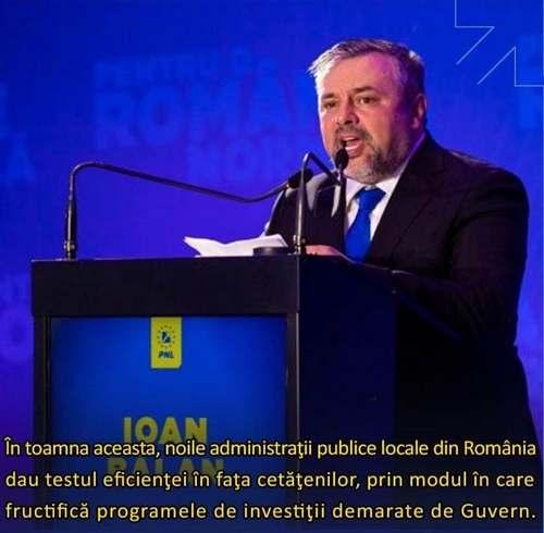 """Ioan Balan: """"În toamna aceasta, noile administraţii publice locale din România dau testul eficienţei în faţa cetăţenilor, prin modul în care fructifică programele de investiţii demarate de Guvern"""""""