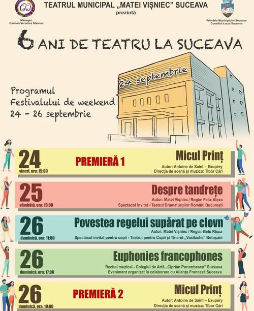 Programul Festivalului de weekend - 6 ani de teatru la Suceava